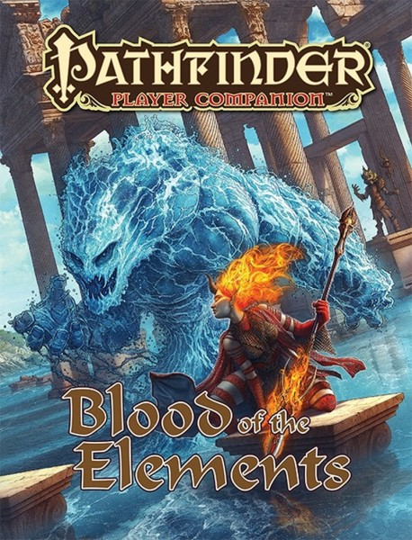 Pathfinder: Blood of the Elements