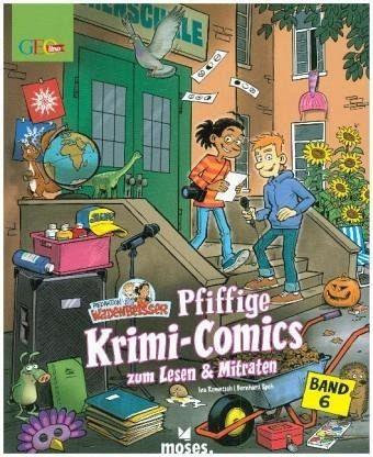 Redaktion Wadenbeißer – Verzwickte Krimi-Comics Bd. 6