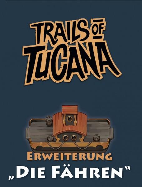 Trails of Tucana: Die Fähren [Erweiterung]
