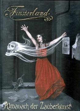 Finsterland: Almanach der Zauberkunst