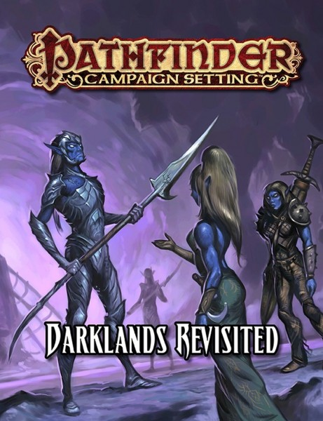 Pathfinder: Darklands Revisited