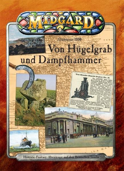 MIDGARD Abenteuer 1880: Von Hügelgrab und Dampfhammer