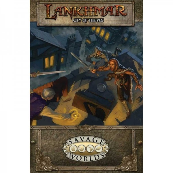 Lankhmar: Savage Tales of the Thieves' Guild (Savage Worlds)